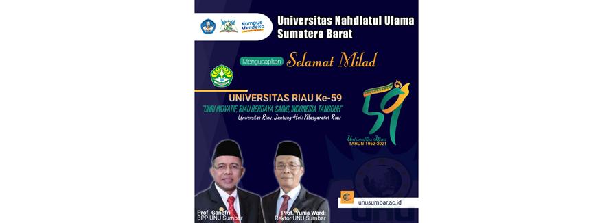 Universitas Nahdlatul Ulama Sumatera Barat Mengucapkan Selamat Milad Universitas Riau ke-59